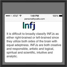 Well this just totally makes my INFJ personality sound awesome. (But the other side of my brain questions the awesomeness of it.) >>> this is so true! Intj And Infj, Infj Mbti, Infj Type, Isfj, Myers Briggs Infj, Myers Briggs Personality Types, Infj Personality, Personalidad Infj, Mantra