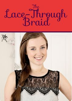 The Lace-Through Braid   26 DIY Hairstyles Fit For A Princess