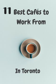 TOP 11 Toronto cafes for working remotely. Best Coffee Shop, Great Coffee, Toronto Cafe, Work Opportunities, Caffeine Addiction, Cool Cafe, Great Restaurants, Work Travel, How To Get