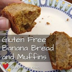 Gluten free banana bread and muffins recipe. Great for working with kids in the kitchen.