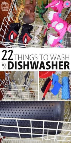 22 things I bet you didn't know you could wash in the Dishwasher! Cleaning toys just got easier!