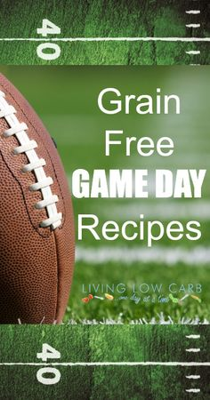 Game Day Recipes | Living Low Carb One Day At A Time