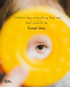 Children Copy Everything They See Their Parents Do. Except Sleep. Children Copy Everything They See Their Parents Do. Except Sleep. New Parents & Motherhood #pregnancyquotes #momlife #parenhoood #motherhood #toddlermom #motherhoodquotes #babyquotes #parentingquotes #quoteoftheday #inspirationalquotes #familylife Family Bonding Quotes, Happy Family Quotes, New Parent Quotes, Love My Kids Quotes, New Baby Quotes, Newborn Quotes, Sibling Quotes, Mom Quotes From Daughter, My Children Quotes