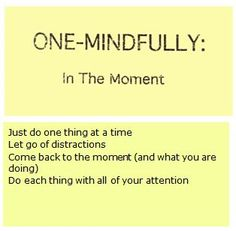 #Mindfulness ~ one-mindfully
