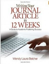 Writing Your Journal Article in Twelve Weeks: A Guide to Academic Publishing Success | Selected Reads