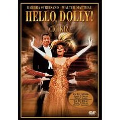 Hello Dolly with Barbara Streisand - My ultimate favorite childhood movie!