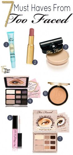 Best Makeup from Too Faced-- I have 4 out of 7, and I'd have to agree :D #ConcealerTips Kiss Makeup, Love Makeup, Makeup Tips, Hair Makeup, Makeup Brands, Best Makeup Products, Best Too Faced Products, Beauty Products, All Things Beauty