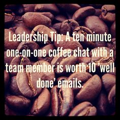 Leadership Tip: Employee Engagement #leadership #management #engagement [KMS the trick is to figure out how to this with a geographically dispersed team.]