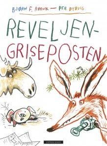 Reveljen-Griseposten av Bjørn F. Rørvik (Innbundet)