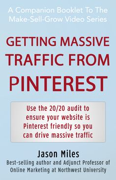"""PDF Booklet: Getting massive traffic from Pinterest using my #1 tip - """"The 20/20 Audit"""" to ensure your site is """"Pinterest Friendly""""."""