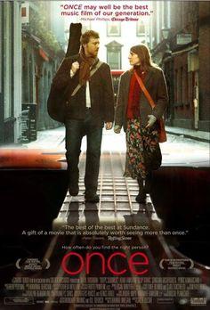 Apenas uma vez (Once, 2006) Direção do John Carney. No elenco, Glen Hansard e a Markéta Irglová.