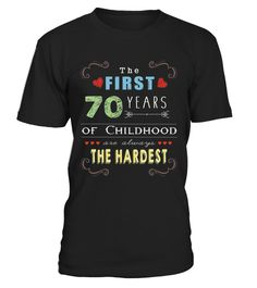 # First 70 Years Old Childhood Hardest 70th Birthday Fun Shirt .  HOW TO ORDER:1. Select the style and color you want:2. Click Reserve it now3. Select size and quantity4. Enter shipping and billing information5. Done! Simple as that!TIPS: Buy 2 or more to save shipping cost!Paypal | VISA | MASTERCARDFirst 70 Years Old Childhood Hardest 70th Birthday Fun Shirt t shirts ,First 70 Years Old Childhood Hardest 70th Birthday Fun Shirt tshirts ,funny First 70 Years Old Childhood Hardest 70th…
