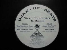 "STEVE POINDEXTER - WORK THAT MUTHA FUCKER ""THE REMIXES"""