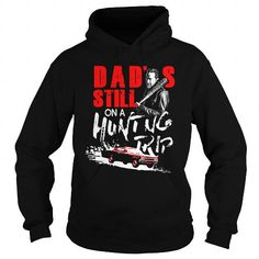 Negan – Jhon Winchesters Dad's Still On A Hunting Trip TWD T-shirt