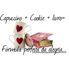 Capuccino+cookie+livros= Fórmula perfeita da alegria... #umcantinhoparaexpressar #blog #livros #lerevida