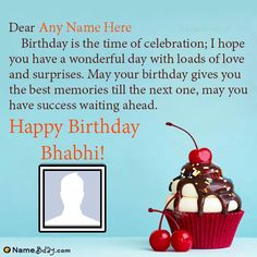 A new way to wish a happy birthday to bhabhi. Write your bhabhi name on birthday images and share it with her. This is the best way to express love and respect. Birthday Wishes With Photo, Happy Birthday Wishes Images, Birthday Wishes For Myself, Happy Birthday Frame, Birthday Frames, Birthday Quotes, Birthday Cards, Best Christmas Wishes, Siblings Funny