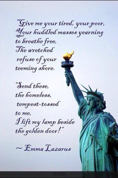"""Statue of Liberty. """"The New Colossus"""", written in 1883 by Emma Lazarus."""