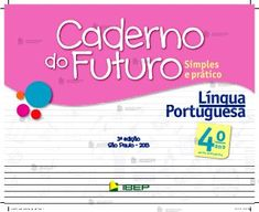 CADERNO DO FUTURO DE LÍNGUA PORTUGUESA PARA O PROFESSOR: 4º ANO DO EN… Google Drive, Getting To Know, Terms Of Service, Language, How To Plan, Education, School, Santa Monica, Alice