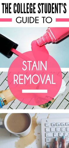 """I hate when I look up how to get stains out of something and it just doesn't tell me the right way! This article """"The College Student's Guide To Stain Removal"""" actually has everything you need to get any type of stain out!"""