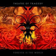 Name: Theatre of Tragedy – Forever Is The World Genre: Gothic Metal Year: 2009 Format: Mp3 Quality: 320 kbps Description: Studio Album! Tracklist: 1. Hide And Seek 2. A Nine Days Wonder 3. Revolution 4. Transition 5. Hollow 6. Astray 7. Frozen 8. Empty (Bonus Track) 9. Illusions 10. Deadland 11. Forever Is The World …