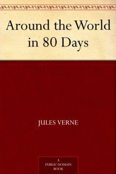 Around the World in 80 Days by Jules Verne http://www.amazon.com/dp/B0083Z6ESG/ref=cm_sw_r_pi_dp_hjsVvb1FRMW35