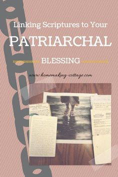 Linking Scriptures to Your Patriarchal Blessing Patriarchal Blessing, Lds Faith, Lds Church, Church Ideas, Lds Scriptures, Fhe Lessons, Scripture Study, Scripture Journal, Church Activities