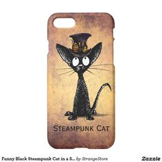 Funny Black Steampunk Cat in a Steampunk Hat iPhone 7 Case by #PaulStickland for #StrangeStore