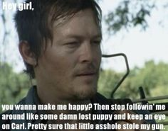 I would only watch Carl if Daryl asked me to.
