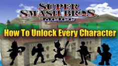 How to Unlock Every Character in Super Smash Bros. Game Title, Super Smash Bros, Nintendo, Awesome, Character, Lettering