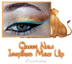 ♕ Disney Inspired Make Up ♕ Queen Nala ♕ by Ariel Make Up