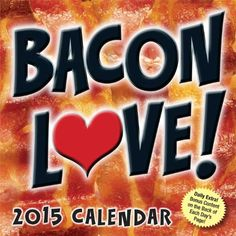 Bacon Love 2014 Desk Calendar: No two ways about it: bacon is crazy good?those salty, sweet slices of pork, fried up to crispy perfection. Bacon freaks (an Funny Calendars, Desk Calendars, 2021 Calendar, Calendar Pages, Daily Calendar, Love 2014, Weird Gifts, Crazy Gifts, Flavored Popcorn