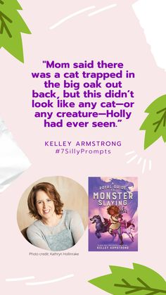 #7SillyPrompts #drawingchallenge #writingchallenge #prompts #KelleyArmstrong #ARoyalGuideToMonsterSlaying #novel #ChapterBook #MiddleGrade 7 Day Challenge, Writing Challenge, Cat Traps, Penguin Random House, Chapter Books, Photo Credit, Prompts, Novels, Author