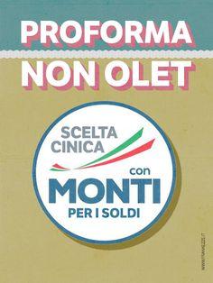 Una scelta cinica: con Monti per i soldi