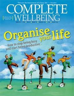 August 2015 issue: Busy bee no more - Complete Wellbeing | Complete Wellbeing