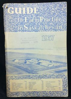 1957 Guide To Fram Practice In Saskatchewan Plant Diseases, Content Page, Weed Control, Bee Keeping, Unique, Ebay, Weeding