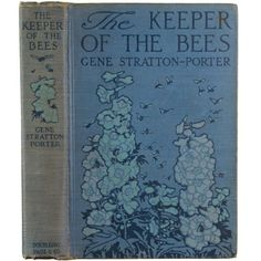 the keeper of the bees Gene Stratton-Porter