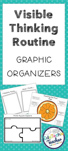 These graphic organizers make it easy to use visible thinking routines at any time across subject areas!   #visiblethinking #graphicorganizers