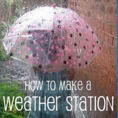 how to make a weather station, including making a rain gauge, graphing rainfall, observation chart, and a whole blog hop full of ideas for weather from Nurture Store.