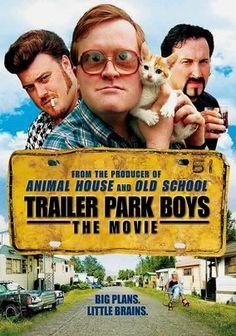 Trailer Park Boys: The Movie #TPB #TrailerParkBoys