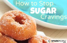 How to Stop Sugar Cravings. Im sooo addicted to sweets! I blame it on the drug reps at work.