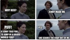 Don't mess with Jenny from Lallybroch.  (10) Twitter