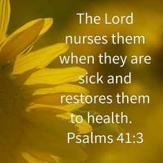 ✿psalm the し✿rd † nurses them when they are sick, & restores them to health. Healing Verses, Prayers For Healing, Prayer Scriptures, Faith Prayer, Prayer Quotes, Faith In God, Healing Heart, Healing Prayer, Scripture For Healing