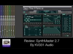 awesome Review of SynthMaster 2 7 by KV331 Audio VST Free Download Crack