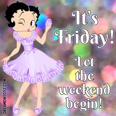 Click on picture for largest view Happy Friday Betty Boop Graphics, Greetings and Sayings FRIDAY FRIDAY FRIDAY Black and white Betty ...
