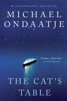 The Cat's Table - Michael Ondaatje - Google Books