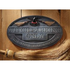 Found it at Wayfair - Witch Parking Sign Wall Plaque