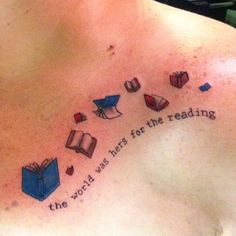 36 Stunning Book Tattoos That Are Surprisingly Badass-love the phrase but would use diff colors