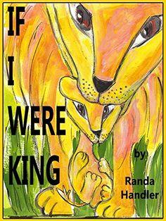 If I Were King by Randa Handler http://www.amazon.com/dp/1932824219/ref=cm_sw_r_pi_dp_9LXywb1RFD47V