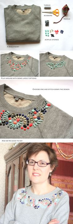 Inspiration for how to make your own embellished sweatshirt using acrylic stones. Beaded Embroidery, Hand Embroidery, Diy Kleidung, Diy Vetement, Diy Mode, Diy Fashion, Womens Fashion, Fall Fashion, Diy Couture