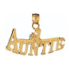 14K GOLD SAYING CHARM - #1 AUNTIE #9992